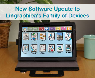 Lingraphica Launches New Software Update for Family of Devices