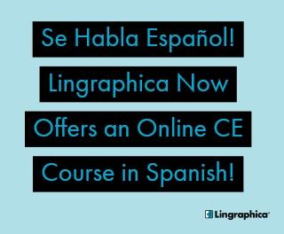 Se Habla Español! Lingraphica Offers First Spanish CE Course!